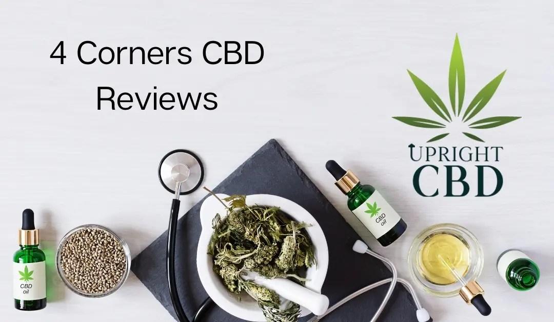 4 Corners CBD Reviews: A guide for Beginner