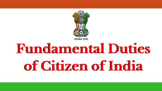 Fundamental Duties of Citizen of India