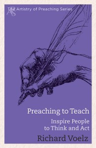 Preaching to Teach: Inspire People to Think and Act (Artistry of Preaching)