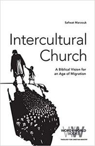 Intercultural Church: A Biblical Vision for an Age of Migration