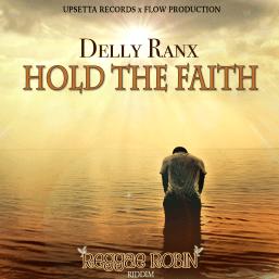 Hold-the-Faith---Delly-Ranx-(Reggae-Robin-Riddim)