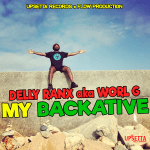 DELLY-RANX-MY BACKATIVE (UPSETTA RECORDS x FLOW PRODUCTION) ARTWORK