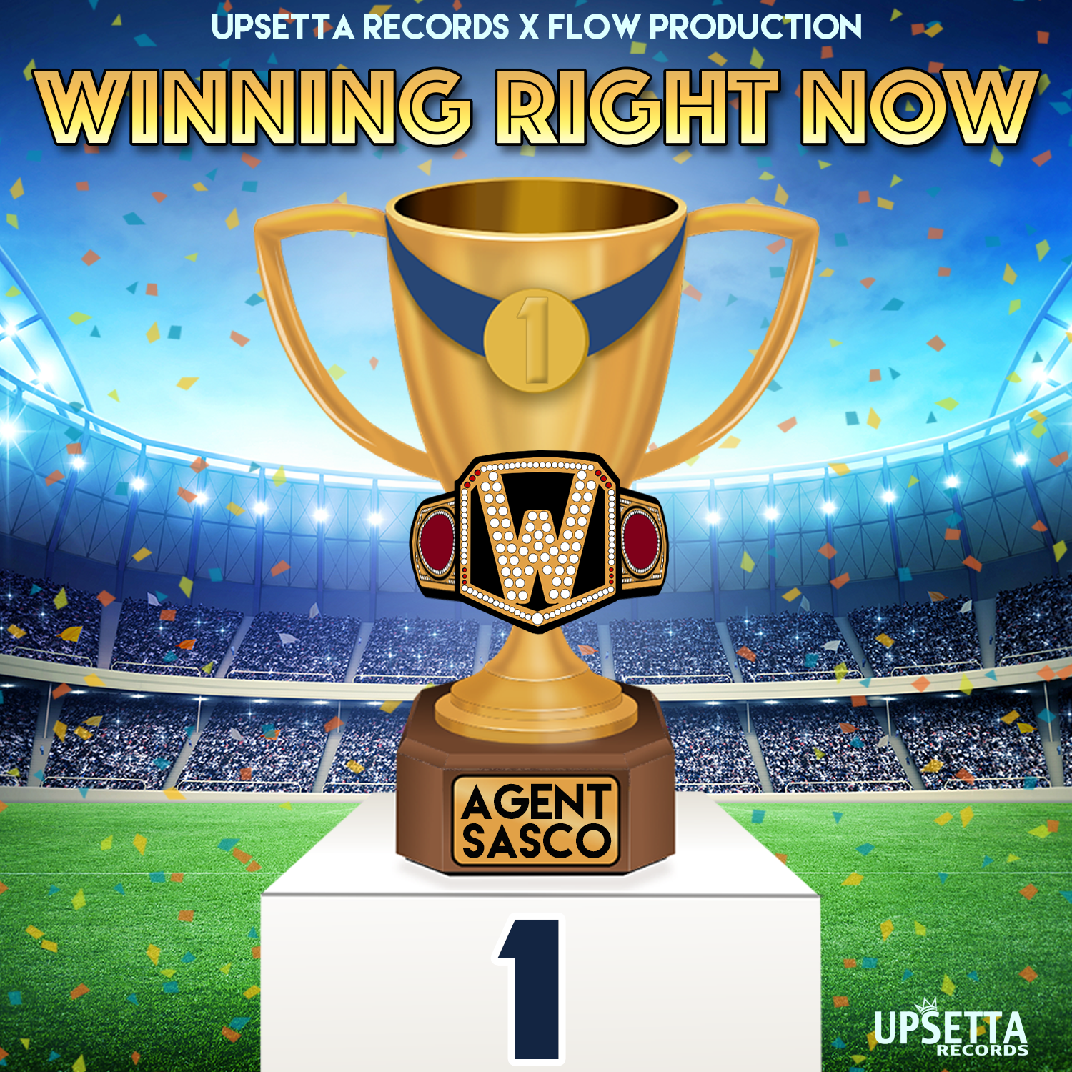 Winning Right Now Lyrics by Agent Sasco (Upsetta Records)