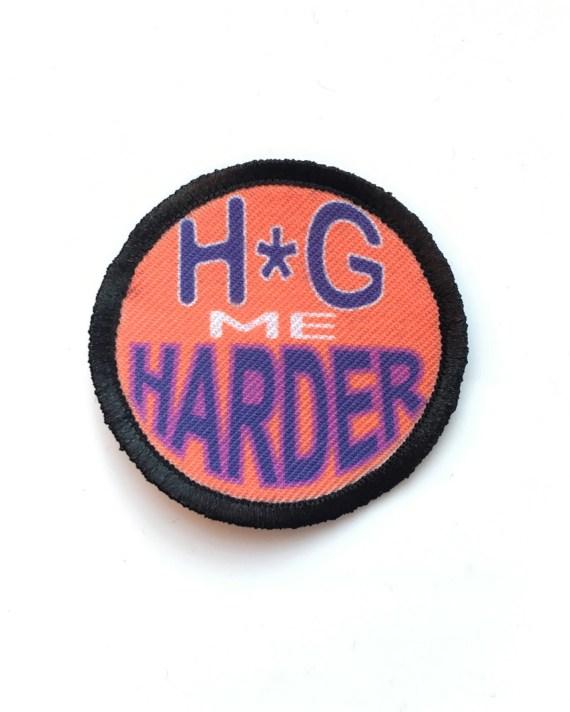 H*g Me Harder