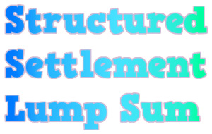 Structured Settlement Lump Sum