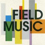 Field Music - Field Music