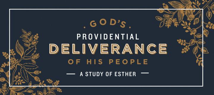 2016_GodsProvidentialDeliverance_Esther_WEB