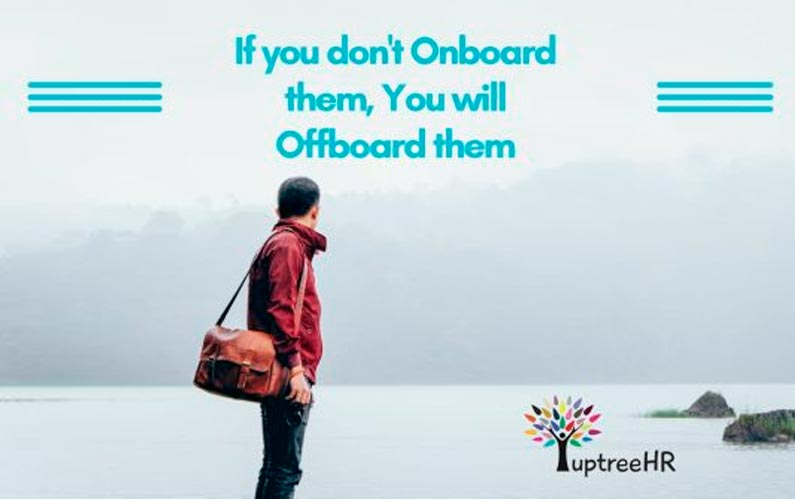 If you don't Onboard, You will Offboard