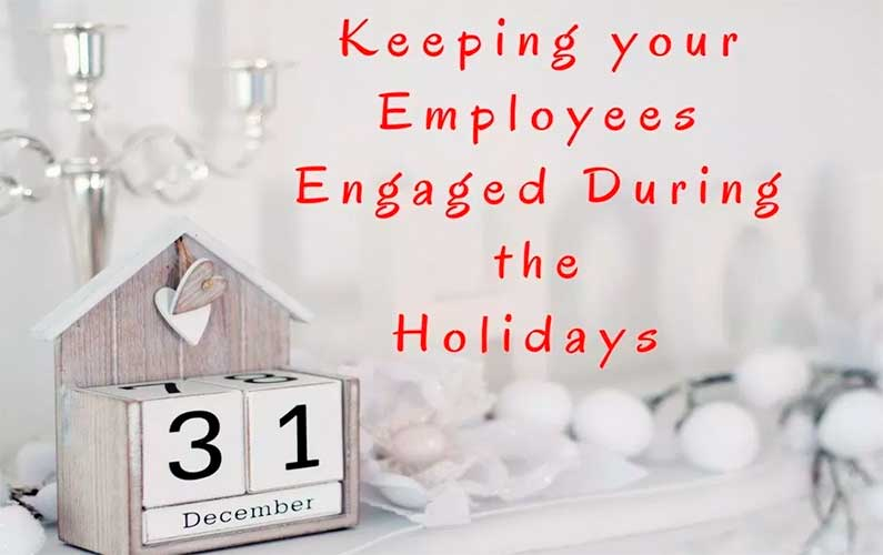 How to Keep Employee Engagement High During the Holidays