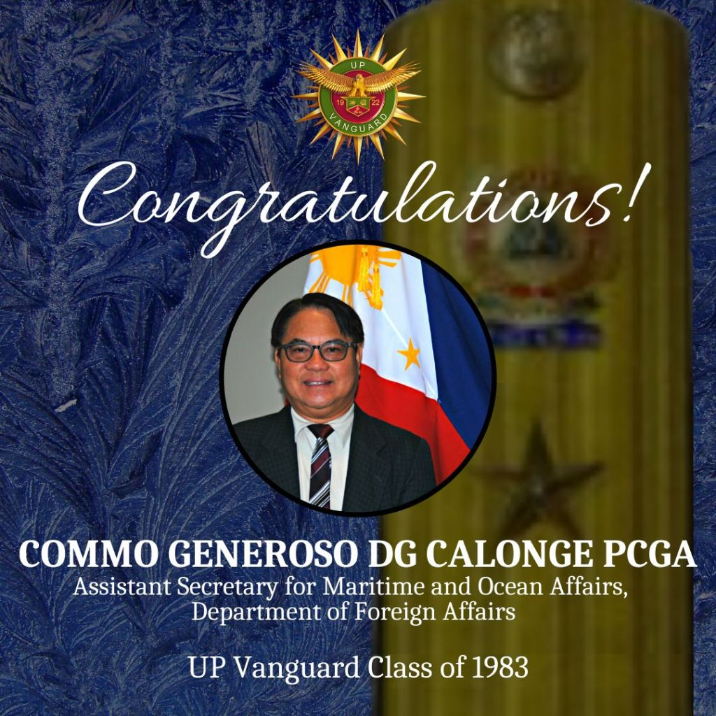 Congratulations, Vgd. Asst. Secretary Gene Calonge '83 on your appointment as Commodore of the Philippine Coast Guard Auxiliary!