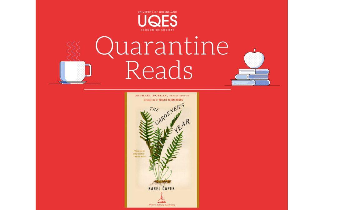 Quarantine Reads: The Gardener's Year, Karel Capek