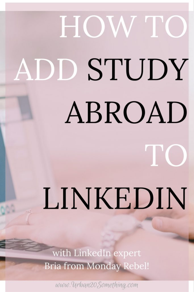 How to Put Study Abroad on Resume