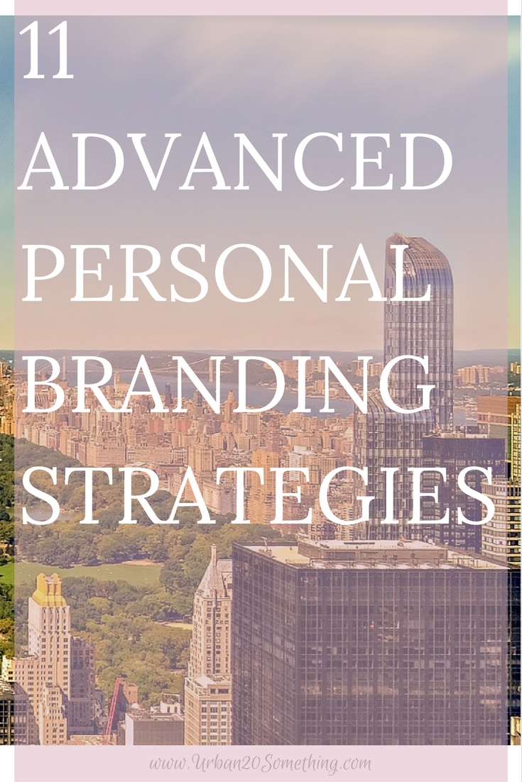 Personal branding is more important (but more fun!) than ever. You don't have to be an entrepreneur or CEO to work on branding. Take your digital and professional image to the next level with these actionable advanced personal branding strategies.