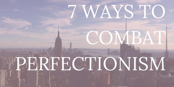 Do you suffer from perfectionism? The truth is, we all have a little bit of an inner perfectionist. But we can't let it stand in the way of our goals! Click through for seven ways to combat your inner perfectionist.