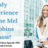 Tune in to episode 60 hear Leah's three biggest takeaways from Leah's Mel Robbins Show experience.