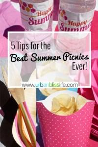 5 Tips for the Best Summer Picnics Ever on UrbanBlissLife.com