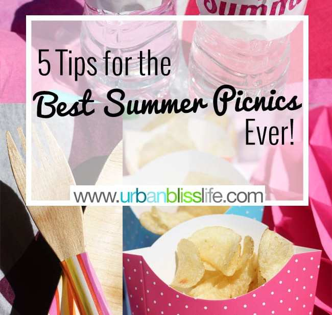 5 Tips for the Best Summer Picnics Ever on UrbanBlissLife.com