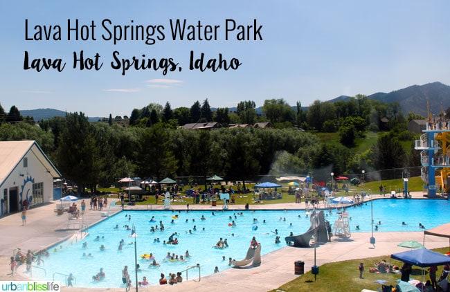 Travel Bliss: Lava Hot Springs, Idaho on UrbanBlissLife.com