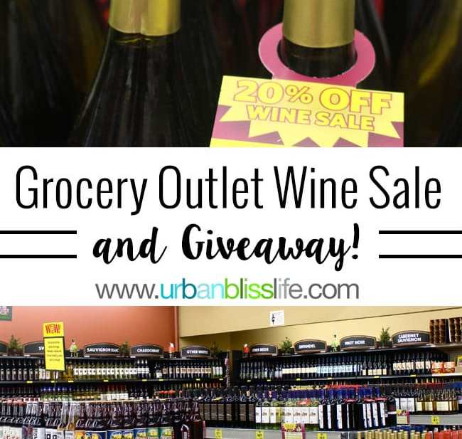 Grocery Outlet November wine sale & giveaway on UrbanBlissLife.com