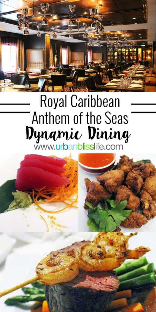 Travel Bliss + Food Bliss Photo Essay: Anthem of the Seas Dynamic Dining Experience