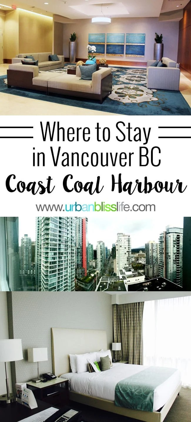 Coast Coal Harbour Hotel, Vancouver BC Canada - hotel review on UrbanBlissLife.com
