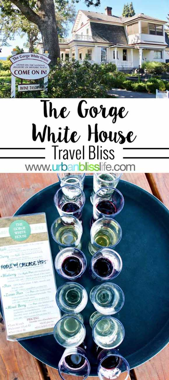 Travel Bliss: The Gorge White House in Hood River, Oregon