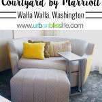 Walla Walla Courtyard Marriott Washington wine country hotel review on UrbanBlissLife.com