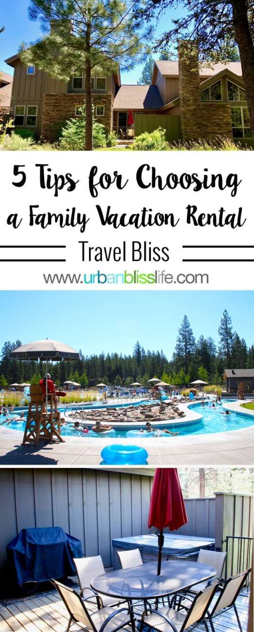 Travel Bliss: 5 Tips for Choosing a Family Vacation Rental Home