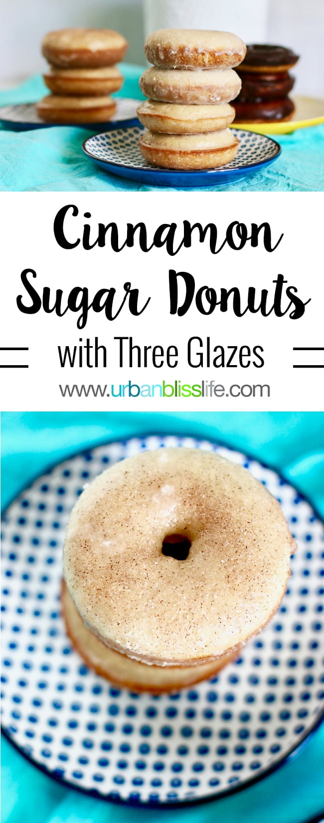 Baked Cinnamon Sugar Donuts with Three Glazes. Recipe on UrbanBlissLife.com