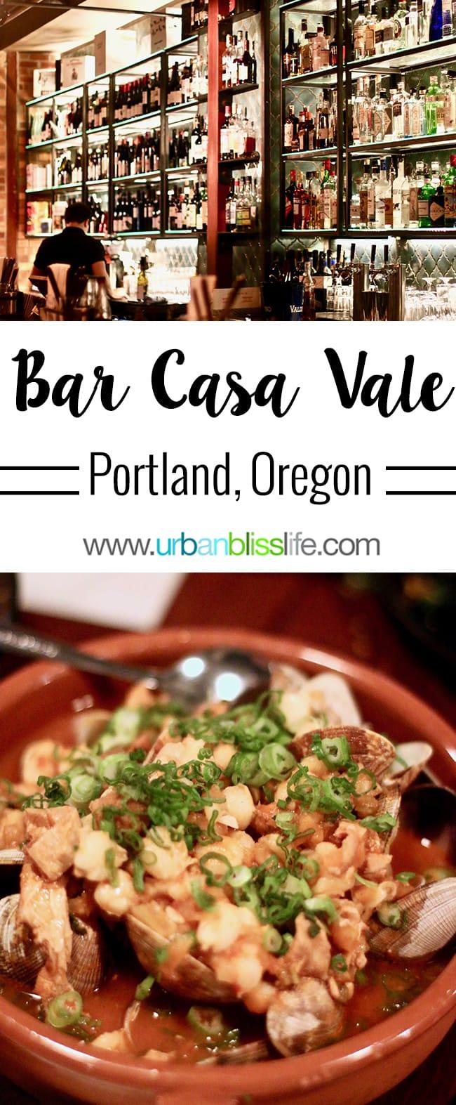 Bar Casa Vale Portland, Oregon Spanish Tapas Bar and Restaurant