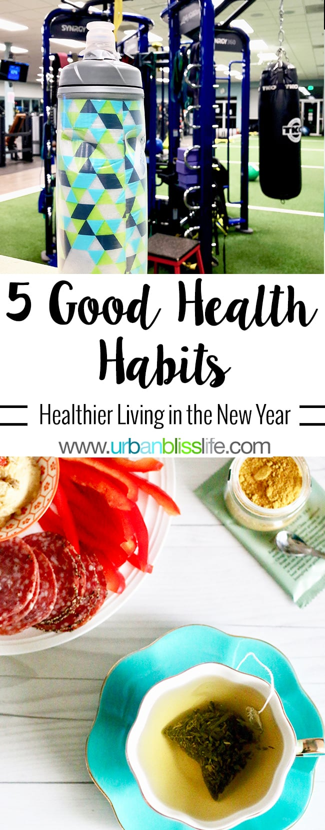 Good Health Habits to start in the new year, on UrbanBlissLife.com