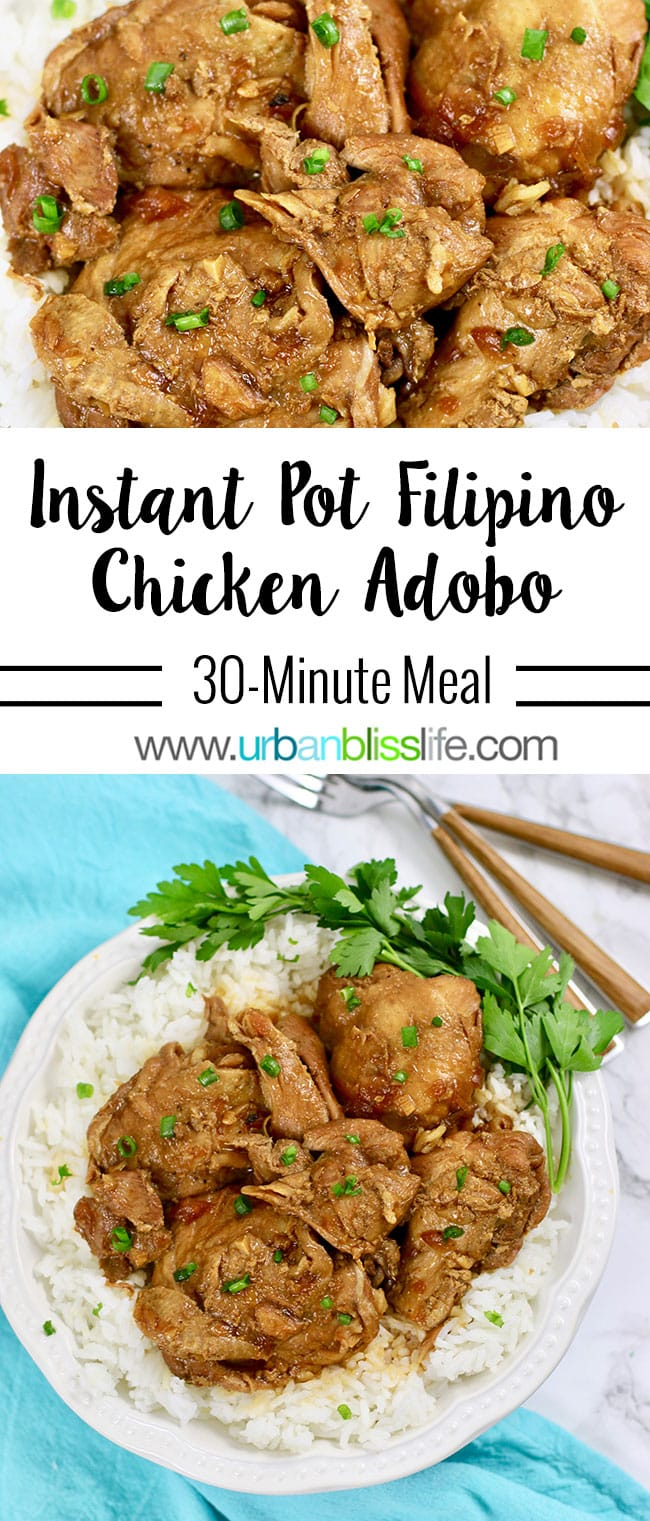 Filipino Chicken Adobo Instant Pot Recipe Urban Bliss Life