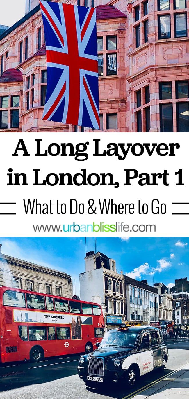 Long Layover in London