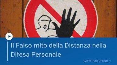 Difesa personale: il falso mito della distanza