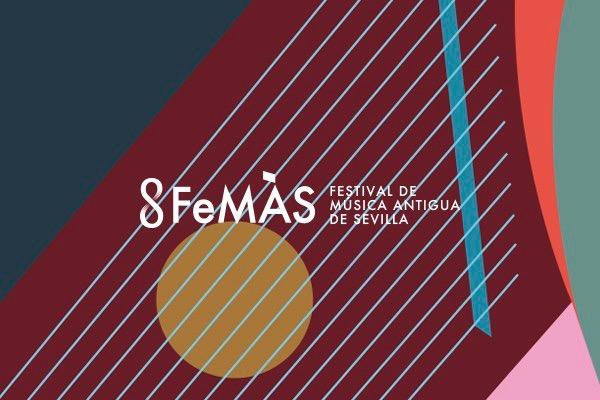 FeMÀS 36: Festival de Música Antigua de Sevilla 2019