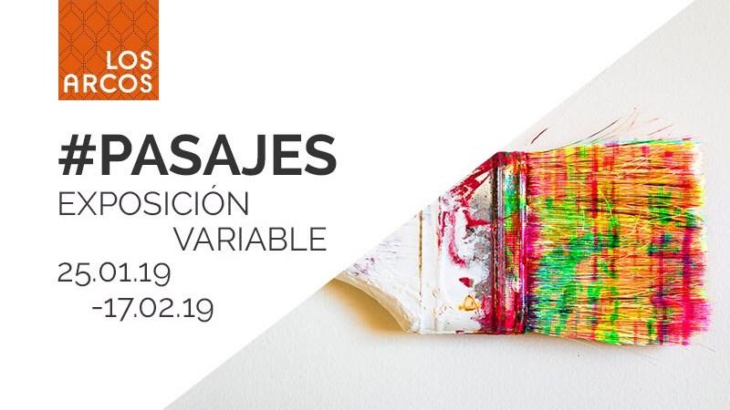 Los Arcos acoge la exposición de arte contemporáneo #pasajes