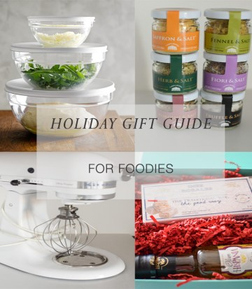 Holiday Gift Guide:  15 Fabulous Ideas for Foodies