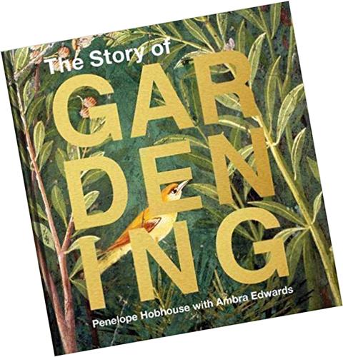 story_of_gardening_book_gardening_around_the_world_garden_history