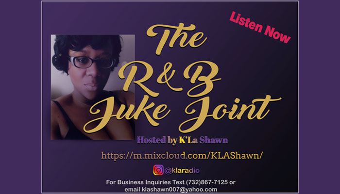 The R&B Juke Joint Hosted By K'La Shawn