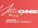 Music: Jaquae – You The One Ft. RemyBoy Monty
