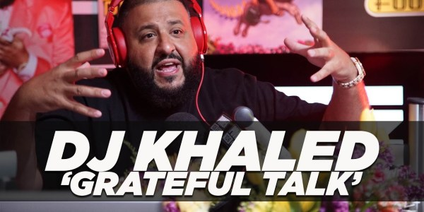 DJ Khaled Confirms Rihanna, Nas, Bieber, Chance The Rapper Feat. On Grateful