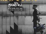 Music: Young RJ – Motion feat Joyner Lucas & Statik Selektah