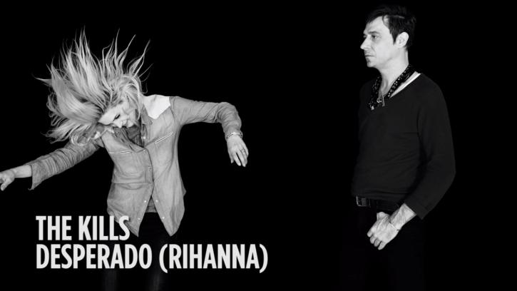 The Kills Rihanna Desperado URBe