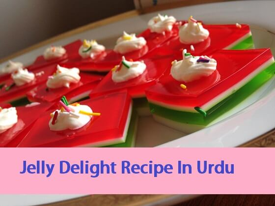 Jelly_Delight_Recipe_In_Urdu