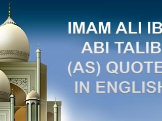 IMAM ALI IBN ABI TALIB (AS) Quotes in English