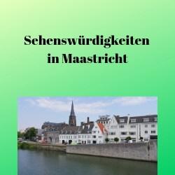 Sehenswürdigkeiten in Maastricht