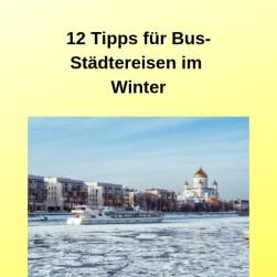 12 Tipps für Bus-Städtereisen im Winter (1)