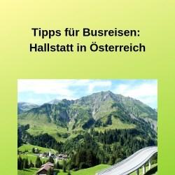 Tipps für Busreisen Hallstatt in Österreich