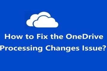 Fix OneDrive Stuck Processing Changes