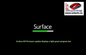 microsoft surface - green bar under surface means Surface KIP firmware update displays a light green progress bar